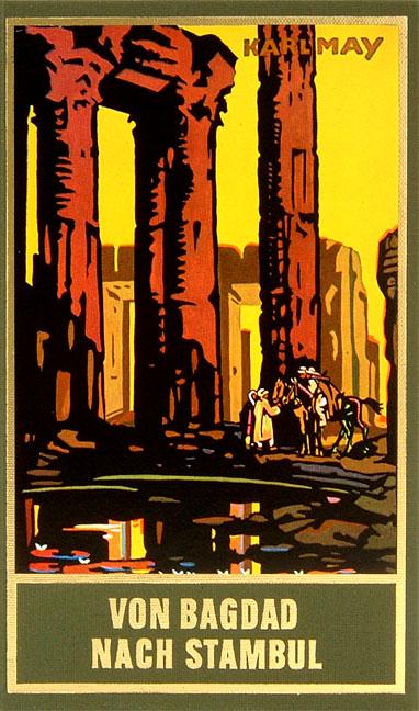 Gesammelte Werke - Band 3: Von Bagdad nach Stambul - Karl May