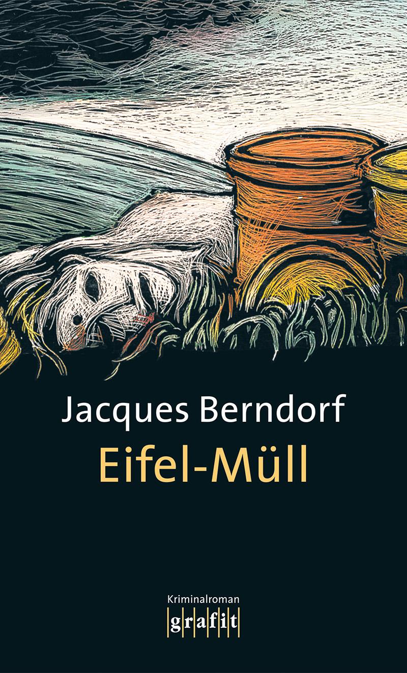 Eifel-Müll - Jacques Berndorf