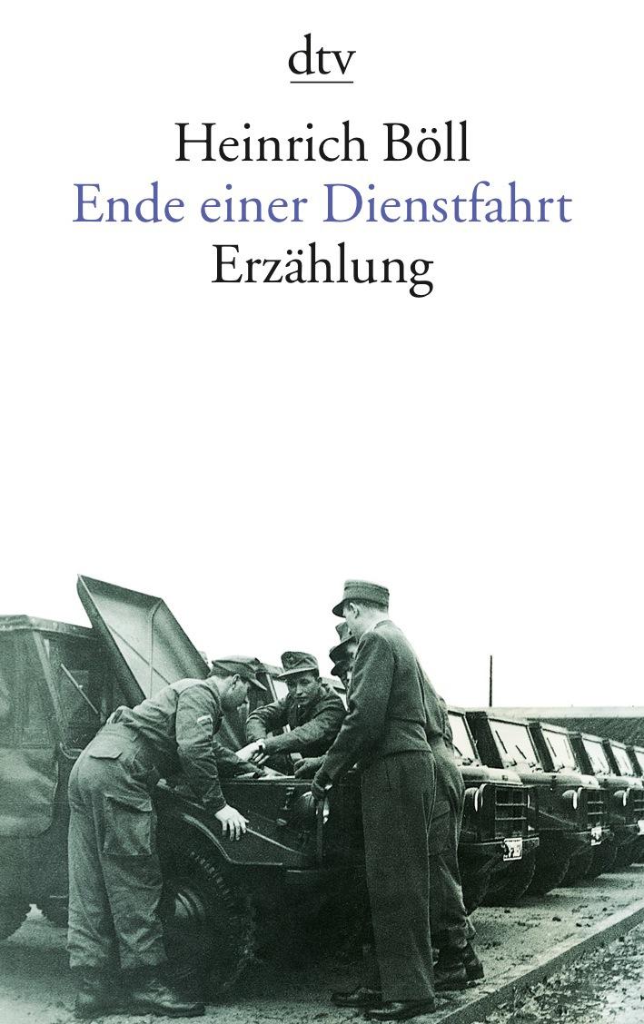 Ende einer Dienstfahrt: Erzählung: Mit einem Essay des Autors: Einführung in ´Dienstfahrt´ - Heinrich Böll