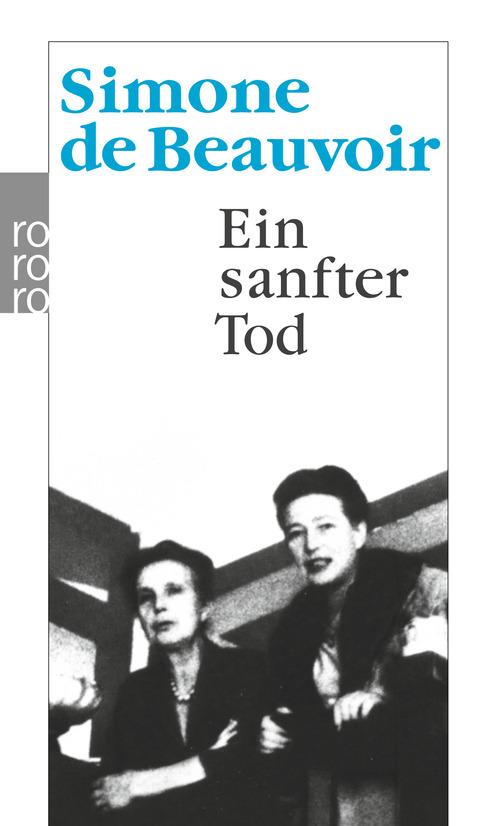 Ein sanfter Tod - Simone de Beauvoir