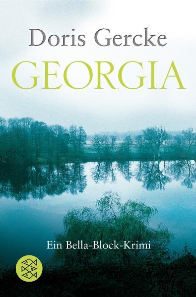 Georgia: Ein Bella-Block-Krimi - Doris Gercke