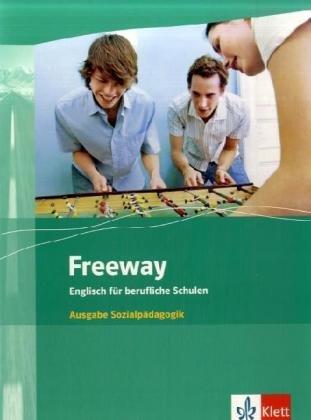 Freeway Students Book. Sozialpädagogik. Neubear...