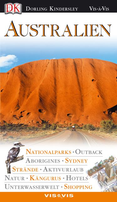 Australien. VIS a VIS: Nationalparks. Outback. ...