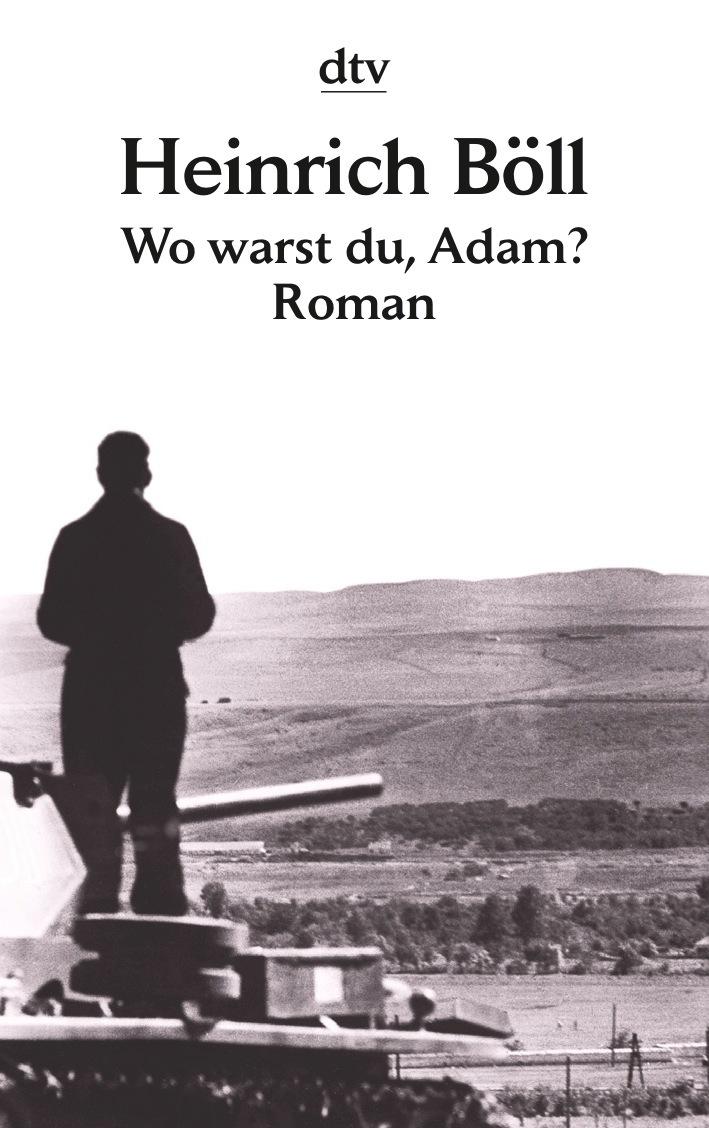 Wo warst du, Adam? - Heinrich Böll
