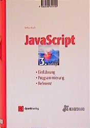 JavaScript. Einführung - Programmierung - Refer...