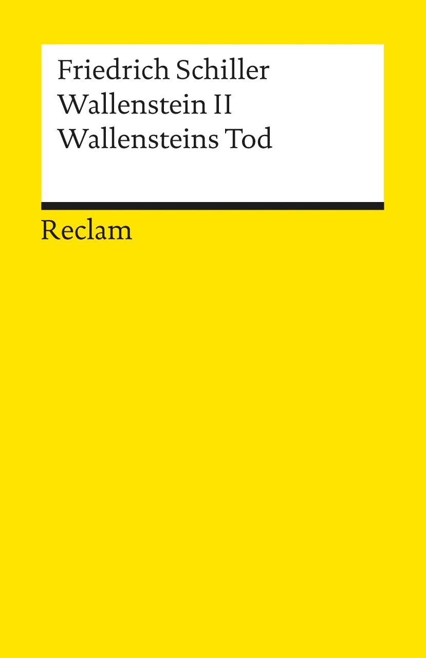 Reclam Universal-Bibliothek, Nr.42, Wallenstein II. - Friedrich von Schiller