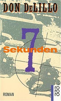 Sieben Sekunden - Don DeLillo