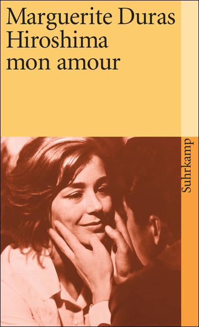 Hiroshima mon amour: Filmnovelle - Marguerite Duras