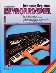 Der neue Weg zum Keyboardspiel: Band 1 - Musik ...