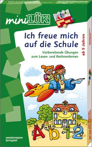 MiniLÜK Ich freue mich auf die Schule: Vorbereitende Übungen zum Lesen und Rechnen lernen - Erich Haferkamp