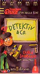 Taschenquiz für helle Kids, Detektiv & Co. - Ka...