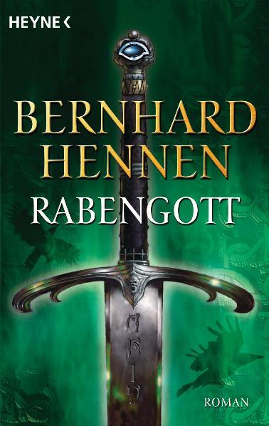 Rabengott - Bernhard Hennen