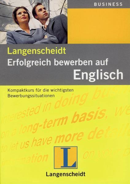 Erfolgreich bewerben auf Englisch: Kompaktkurs ...