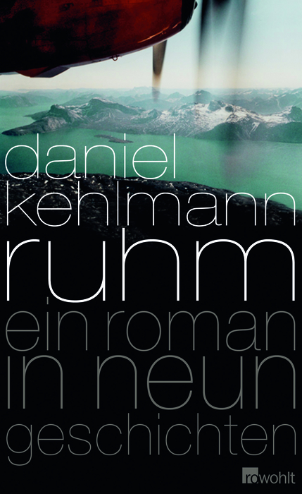 Ruhm - Ein Roman in neun Geschichten - Daniel Kehlmann
