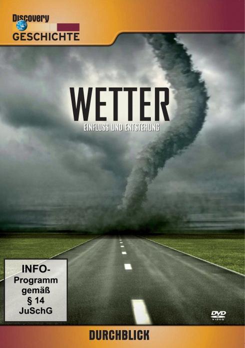 Wetter: Einfluss und Entstehung - Discovery Durchblick