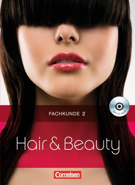 Hair & Beauty: Friseur Fachkunde 2. Schülerbuch...