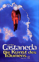 Die Kunst des Träumens - Carlos Castaneda