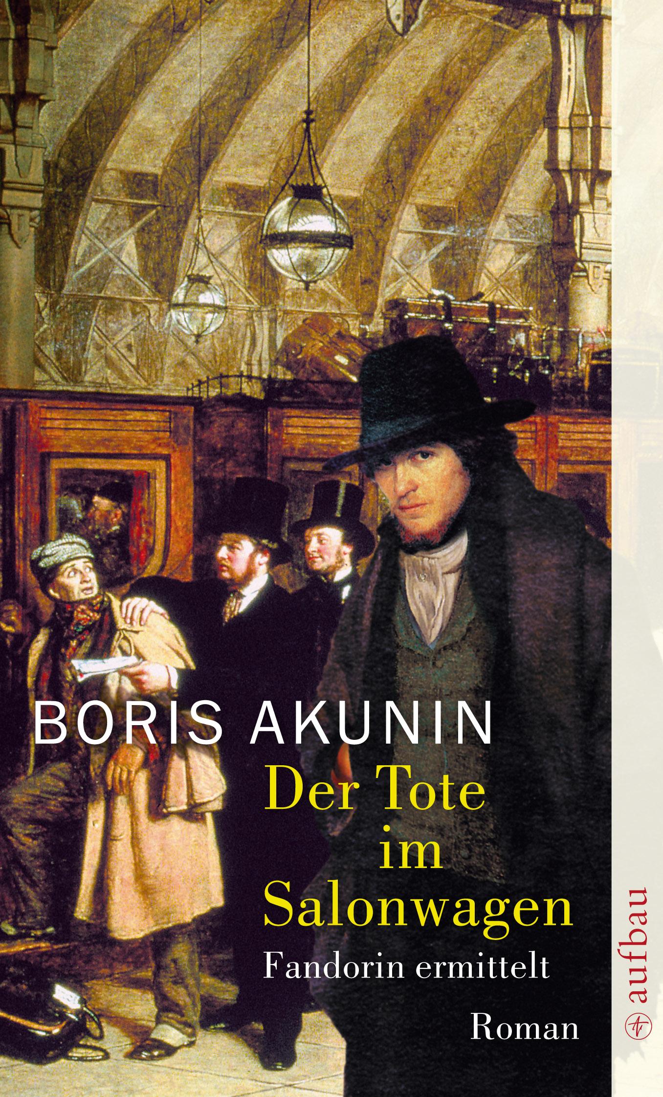 Der Tote im Salonwagen: Fandorin ermittelt - Boris Akunin
