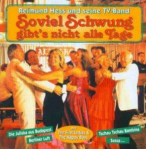 Reimund und Seine TV-Band Hess - Soviel Schwung...
