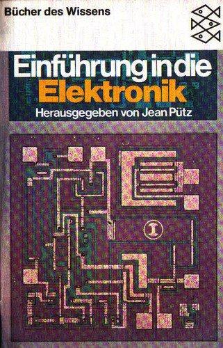 Einführung in die Elektronik. ( Bücher des Wiss...