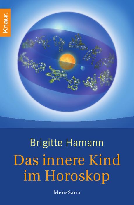 Das innere Kind im Horoskop - Brigitte Hamann
