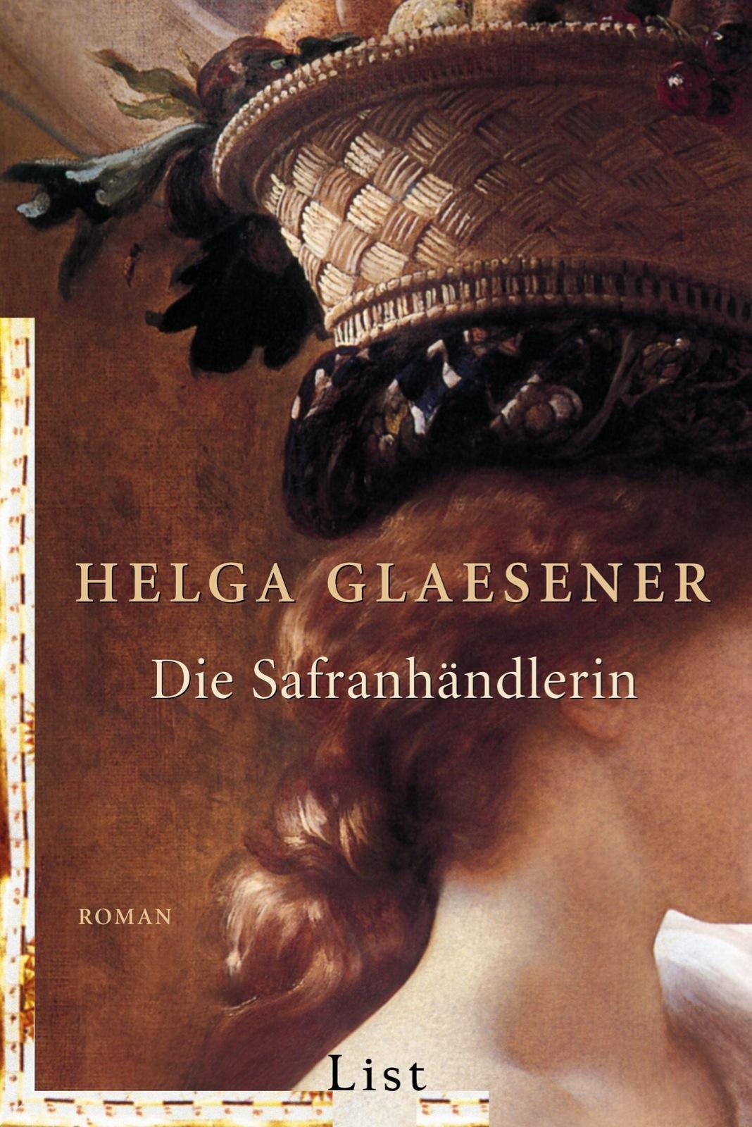 Die Safranhändlerin - Helga Glaesener