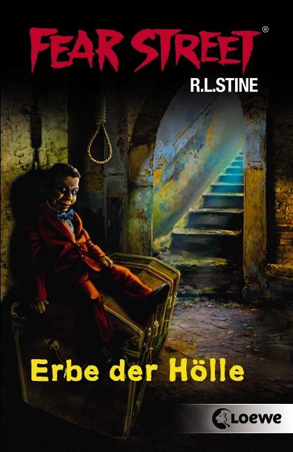 Fear Street: Erbe der Hölle - R. L. Stine [2 Romane in einem Band]