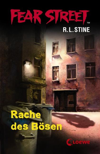 Fear Street: Rache des Bösen - R. L. Stine [2 Romane in einem Band]