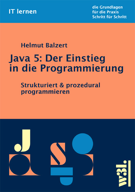 Java 5: Der Einstieg in die Programmierung. Str...