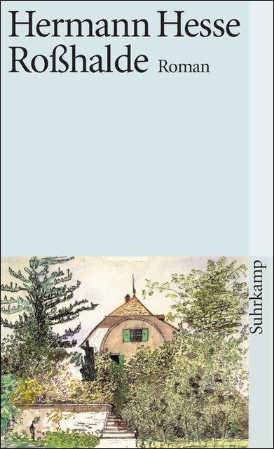 Roßhalde - Hermann Hesse