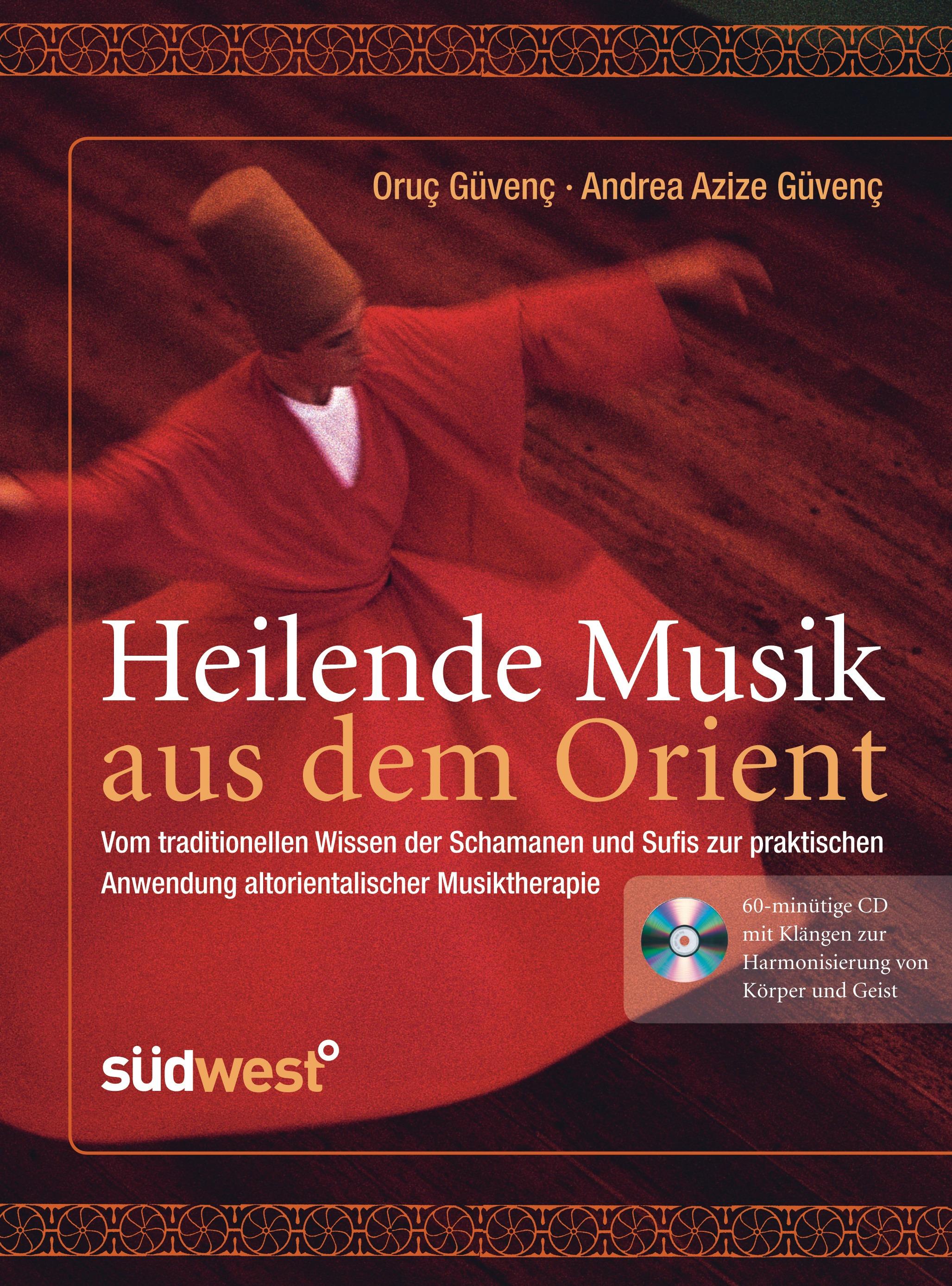 Heilende Musik aus dem Orient: Vom traditionell...