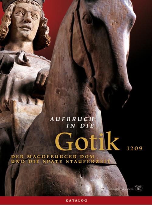 Aufbruch in die Gotik, 2 Bde., Bd.1: Essays; Bd...