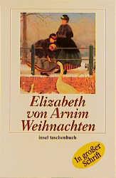 Weihnachten. Großdruck - Elizabeth von Arnim