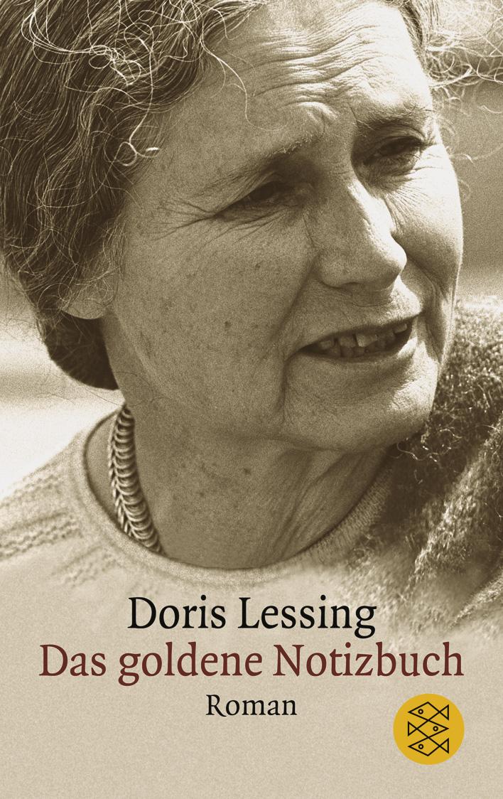 Das goldene Notizbuch. - Doris Lessing