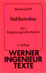 Werner-Ingenieur-Texte (WIT), Bd.15, Stahlbeton...