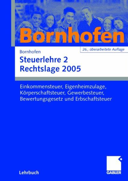Steuerlehre 2. Rechtslage 2005 - Manfred Bornhofen