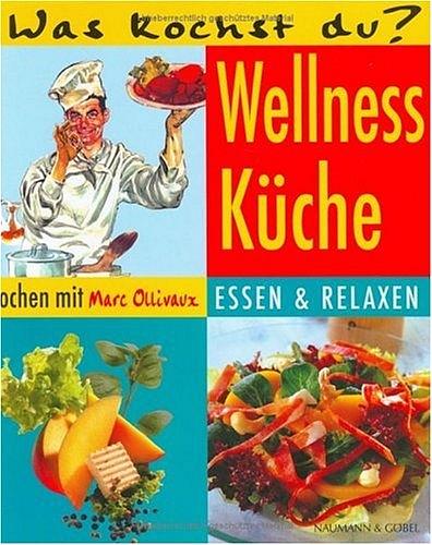 Wellness-Küche - Marc Ollivaux
