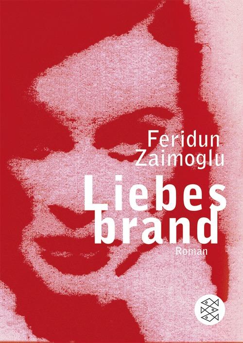Liebesbrand - Feridun Zaimoglu