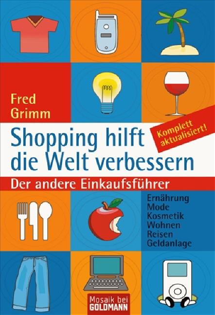 Shopping hilft die Welt verbessern: Der andere ...