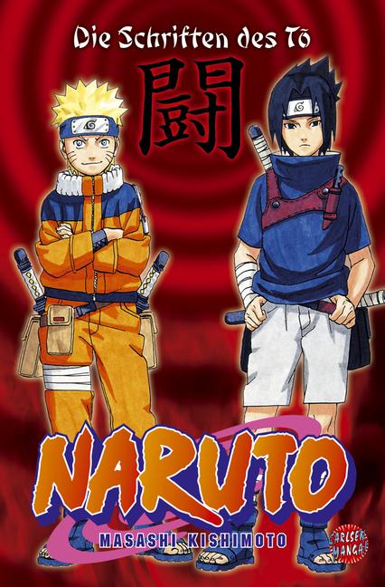 Naruto: Die Schriften des To - Masashi Kishimoto