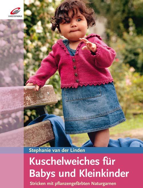Kuschelweiches für Babys und Kleinkinder: Stric...