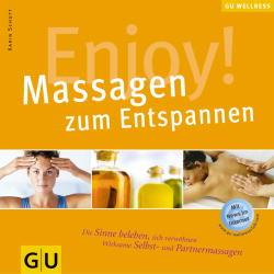 Enjoy! Massagen zum Entspannen - Karin Schutt