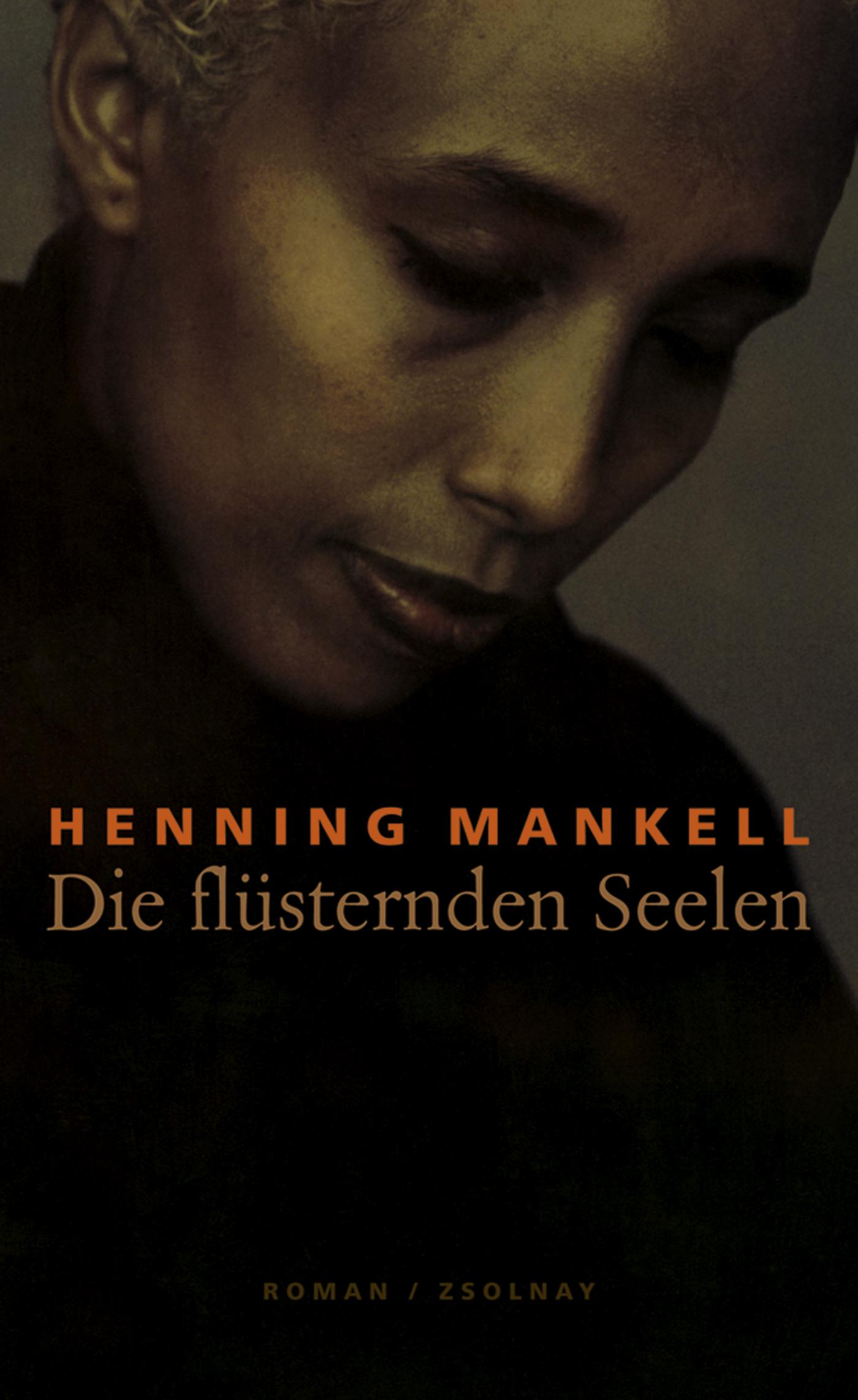 Die flüsternden Seelen - Henning Mankell