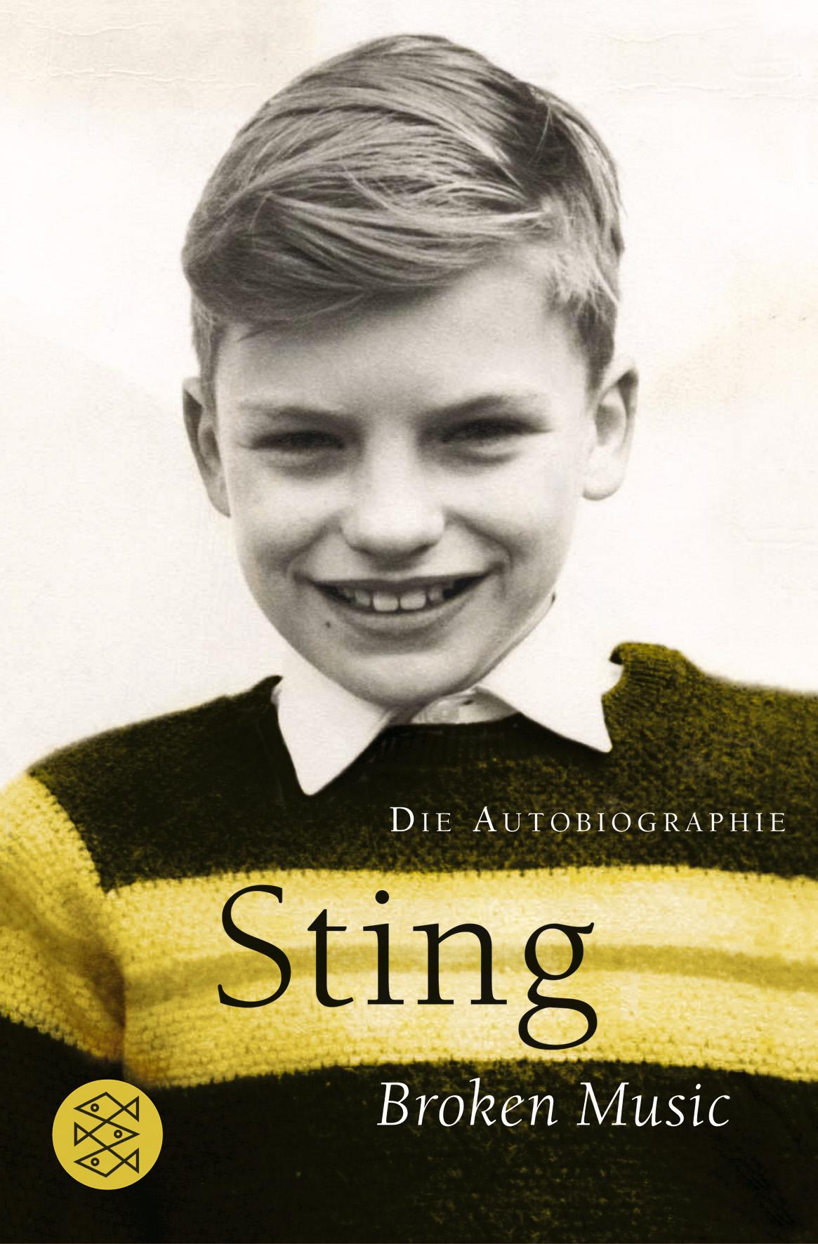 Broken Music. Die Autobiografie - Sting