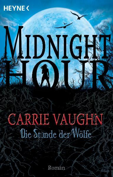 Midnight Hour - Band 1: Die Stunde der Wölfe - ...
