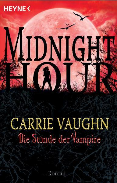 Midnight Hour - Band 2: Die Stunde der Vampire ...