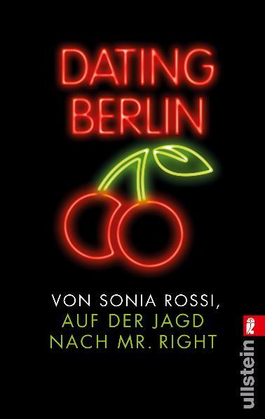 Dating Berlin: Auf der Jagd nach Mr Right - Son...