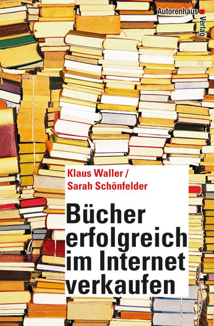 Bücher erfolgreich im Internet verkaufen - Klau...