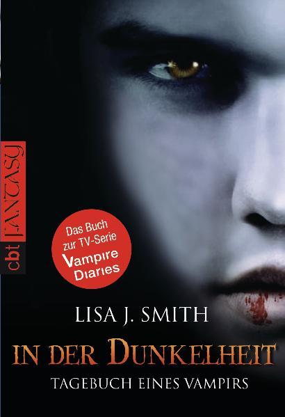 Tagebuch eines Vampirs: Band 3 - In der Dunkelheit - Lisa J. Smith [Taschenbuch]