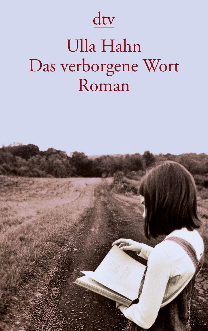 Das verborgene Wort - Ulla Hahn
